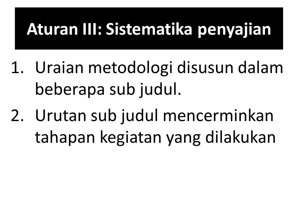 Aturan III: Sistematika penyajian