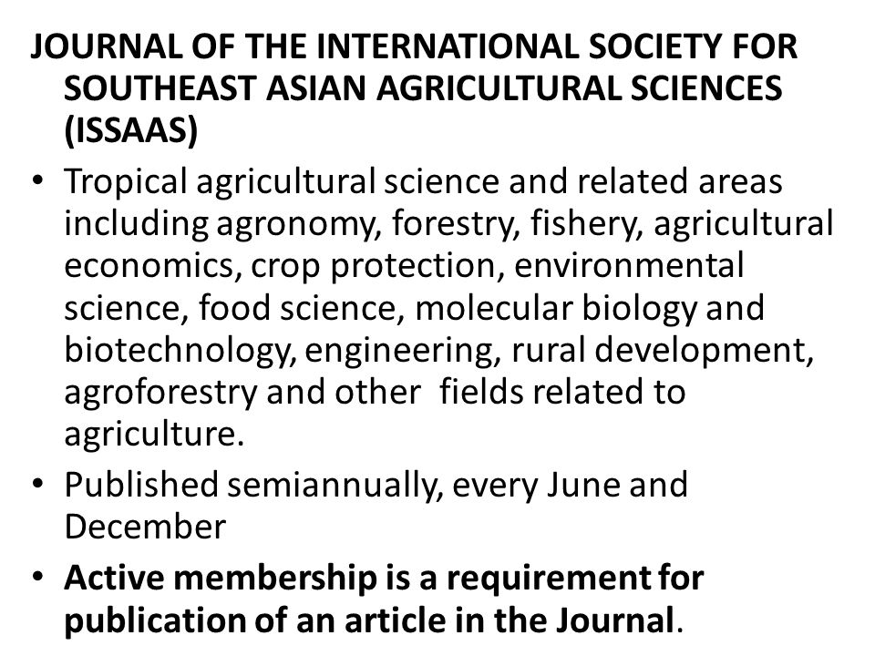 JOURNAL OF THE INTERNATIONAL SOCIETY FOR SOUTHEAST ASIAN AGRICULTURAL SCIENCES (ISSAAS)