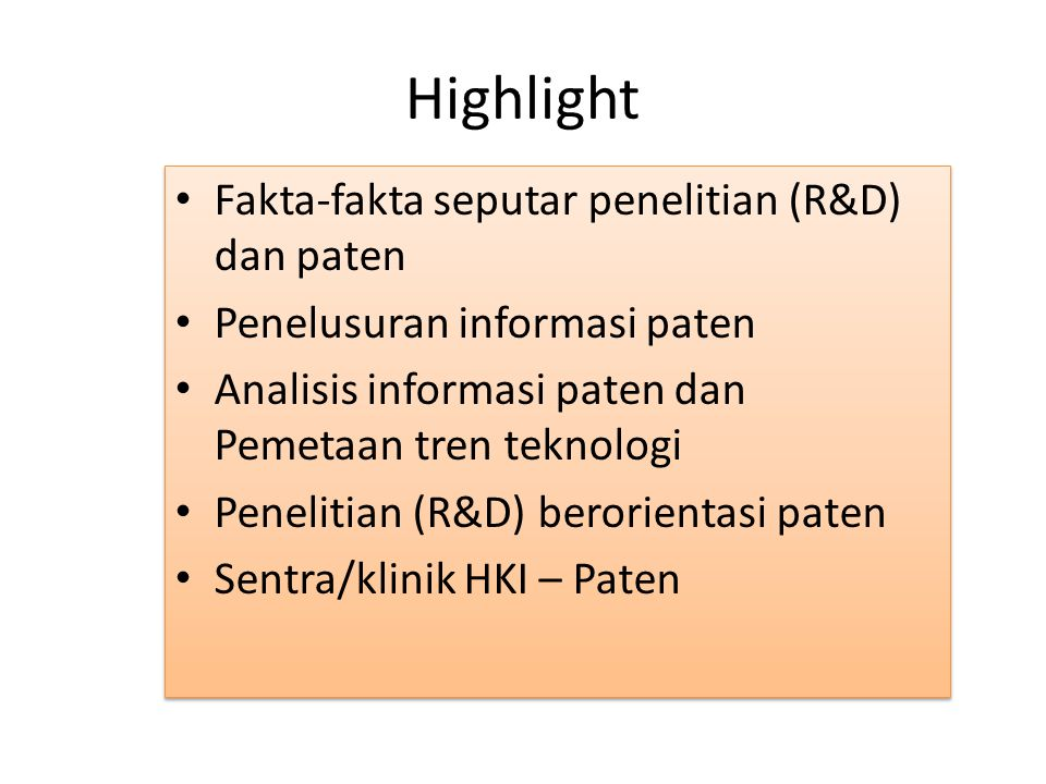 Highlight Fakta-fakta seputar penelitian (R&D) dan paten