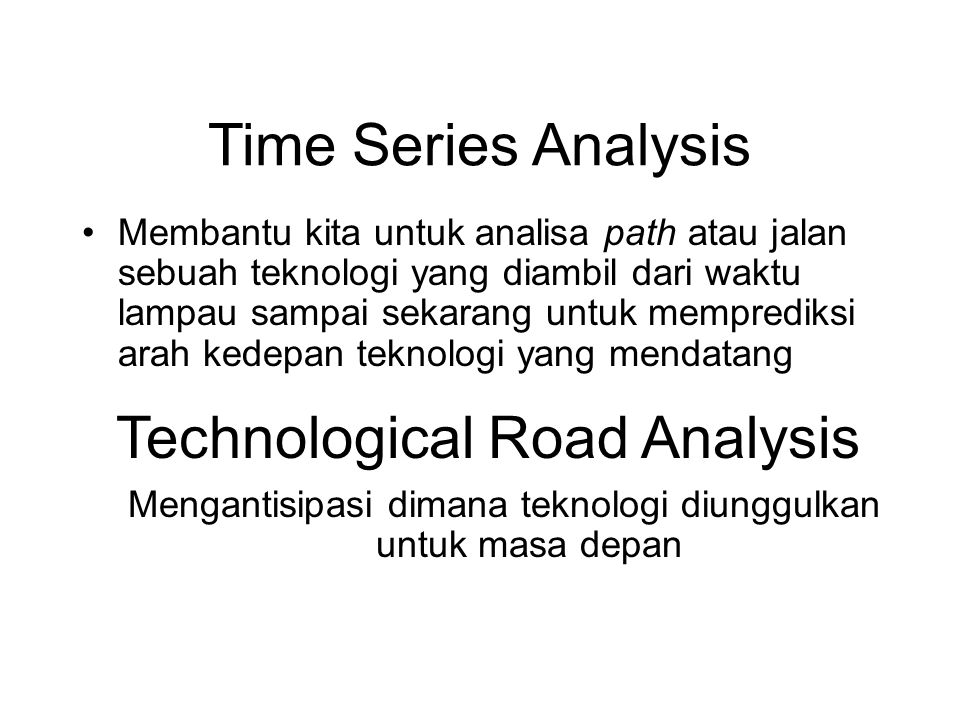 Technological Road Analysis