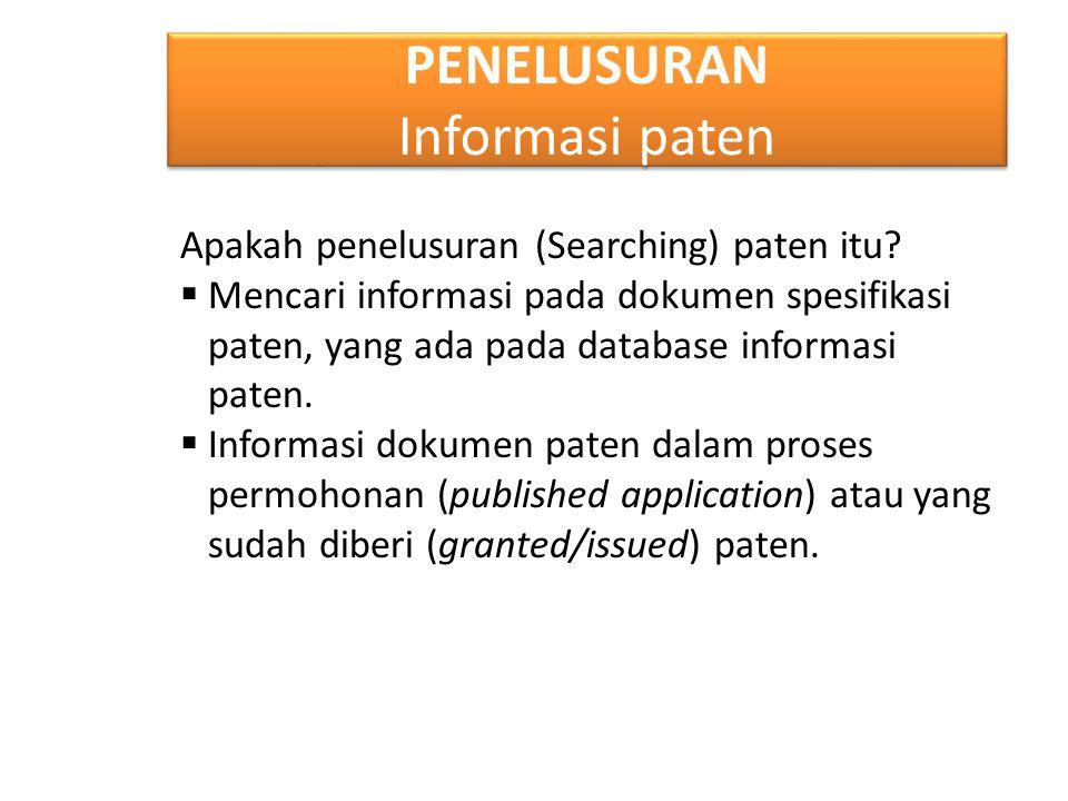 PENELUSURAN Informasi paten