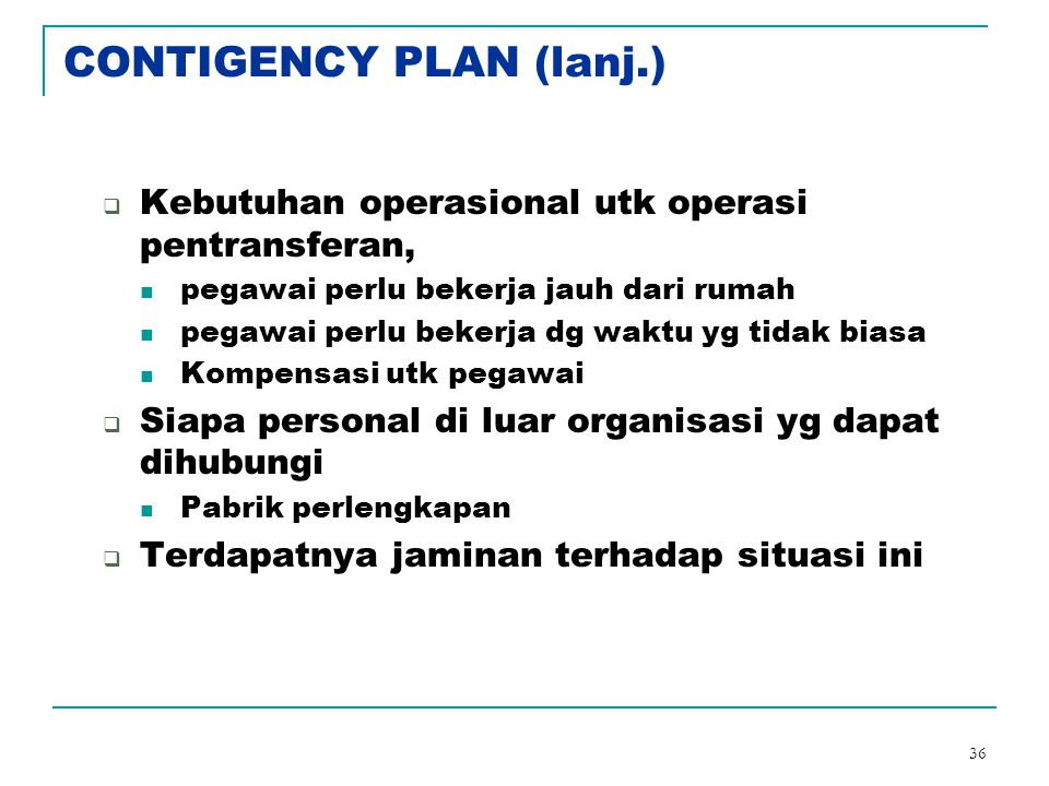 CONTIGENCY PLAN (lanj.)