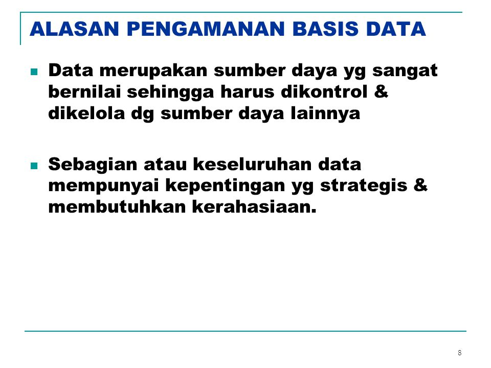 ALASAN PENGAMANAN BASIS DATA