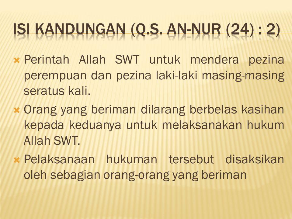 ISI KANDUNGAN (Q.S. An-Nur (24) : 2)