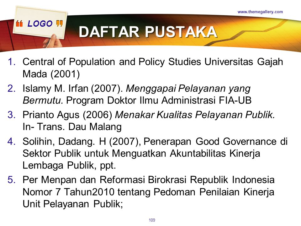 www.themegallery.com DAFTAR PUSTAKA. Central of Population and Policy Studies Universitas Gajah Mada (2001)