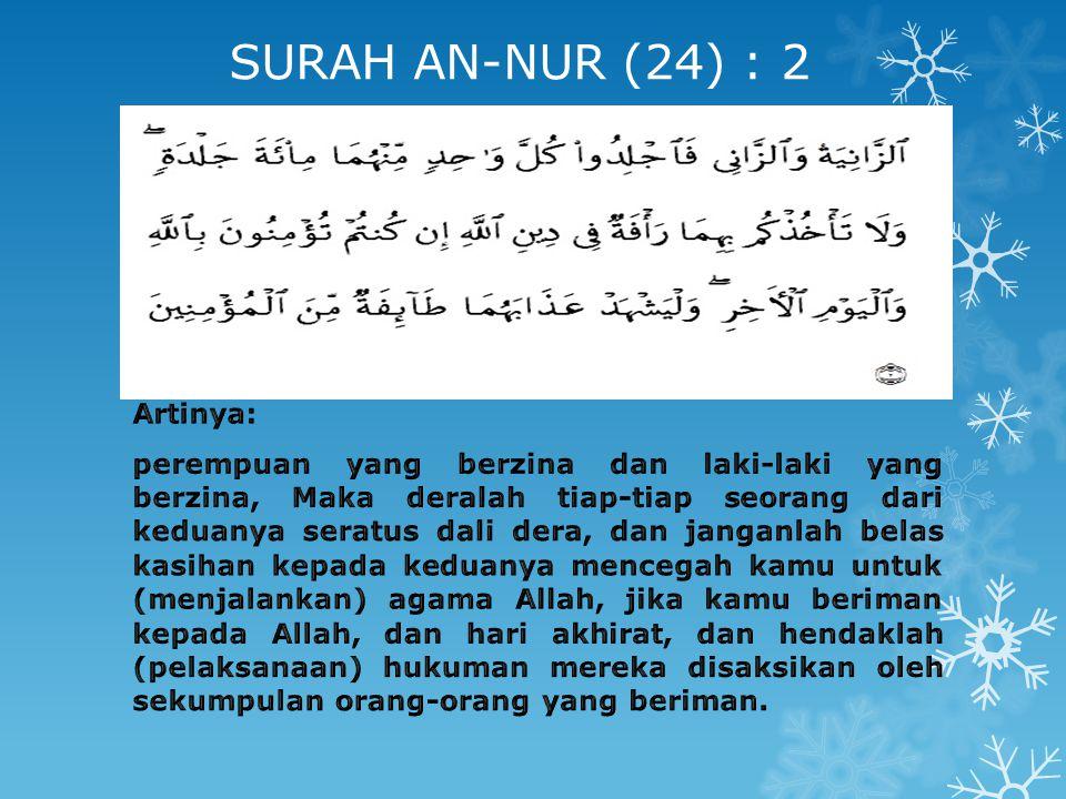 SURAH AN-NUR (24) : 2 Artinya:
