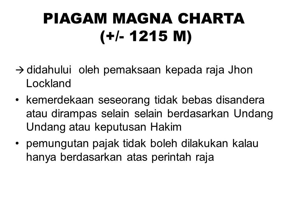 PIAGAM MAGNA CHARTA (+/- 1215 M)