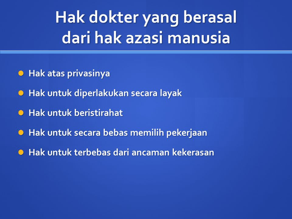 Hak dokter yang berasal dari hak azasi manusia