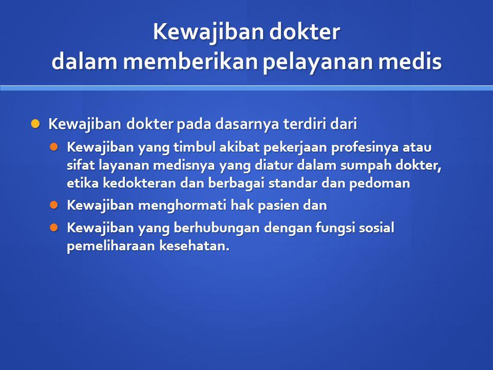 Kewajiban dokter dalam memberikan pelayanan medis