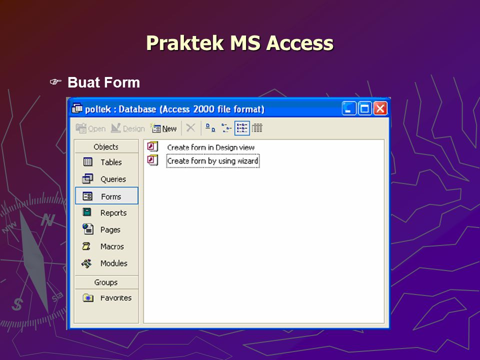 Praktek MS Access Buat Form