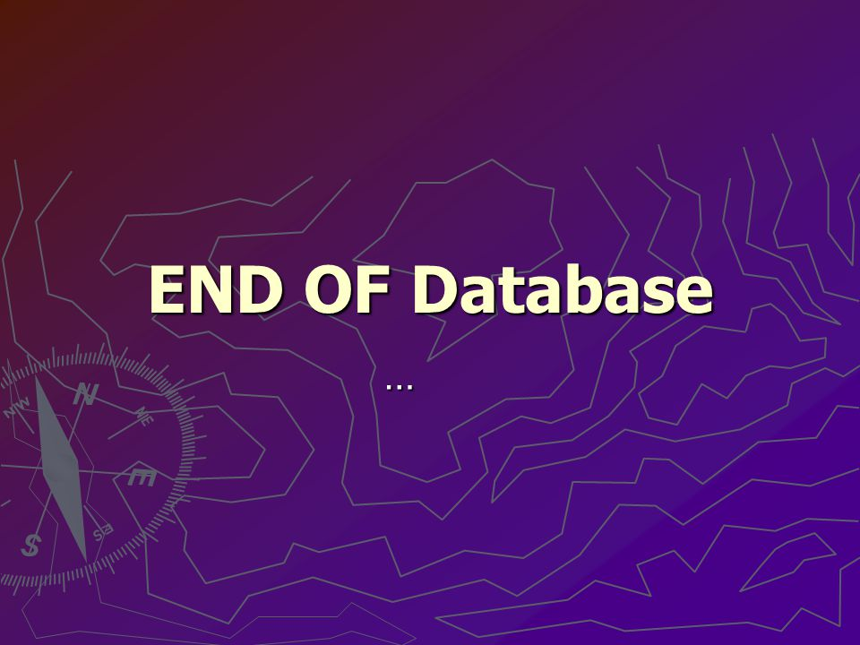END OF Database …