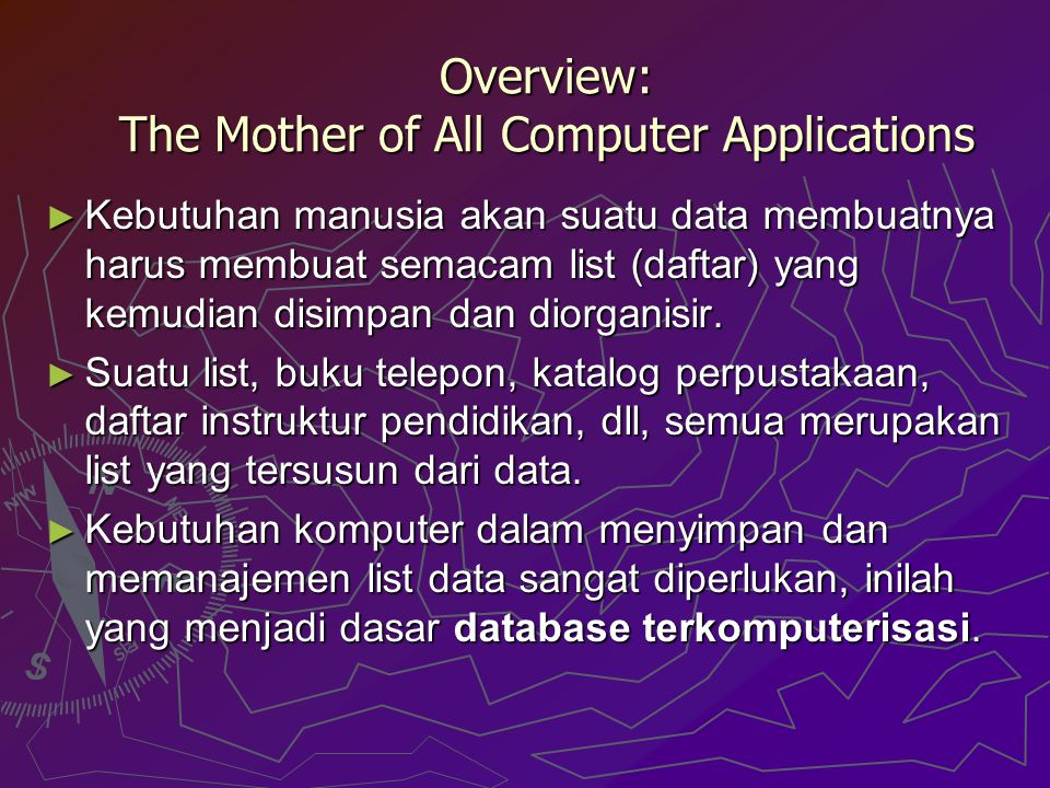 Overview: The Mother of All Computer Applications