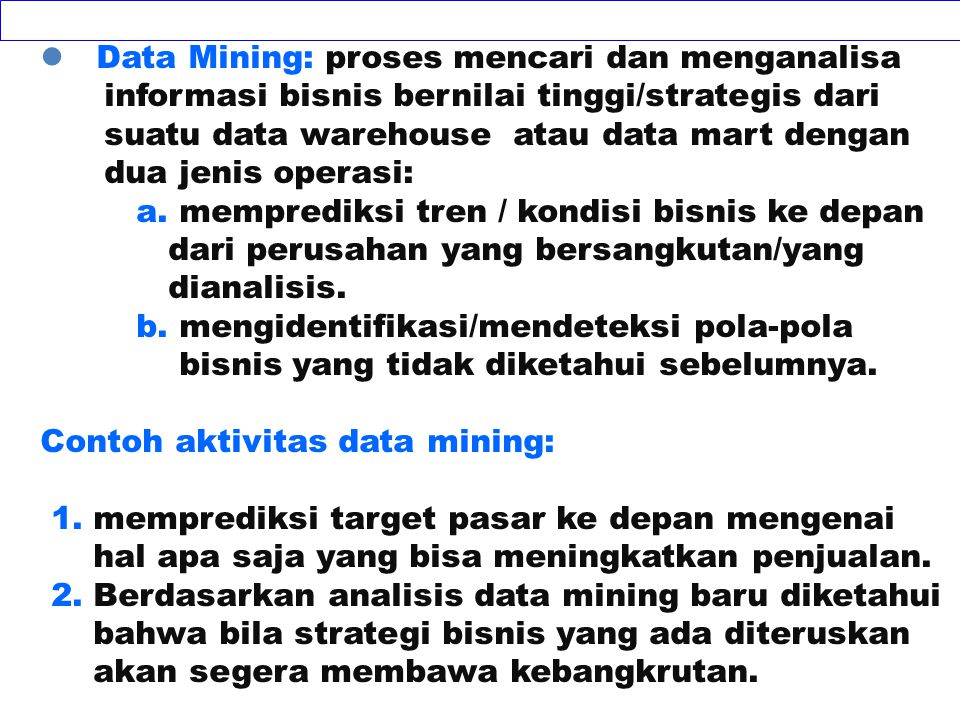 Data Mining: proses mencari dan menganalisa