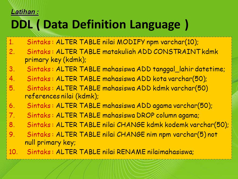 DDL ( Data Definition Language )