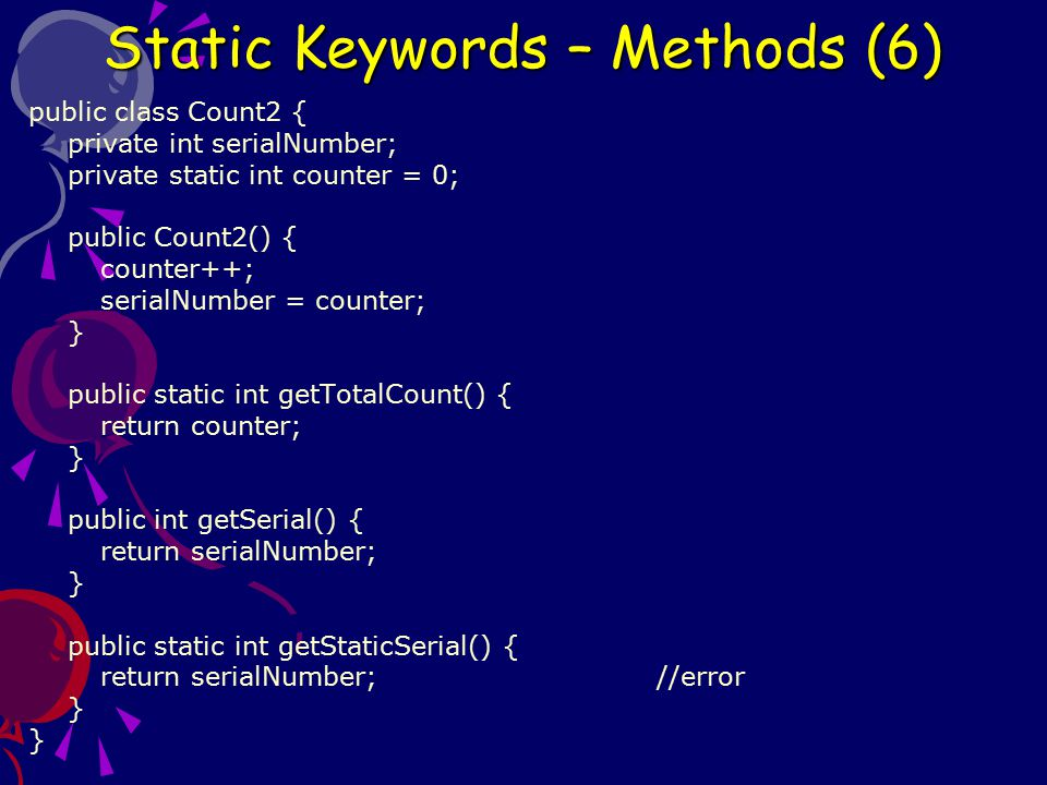 Static Keywords – Methods (6)