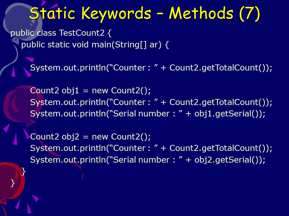Static Keywords – Methods (7)