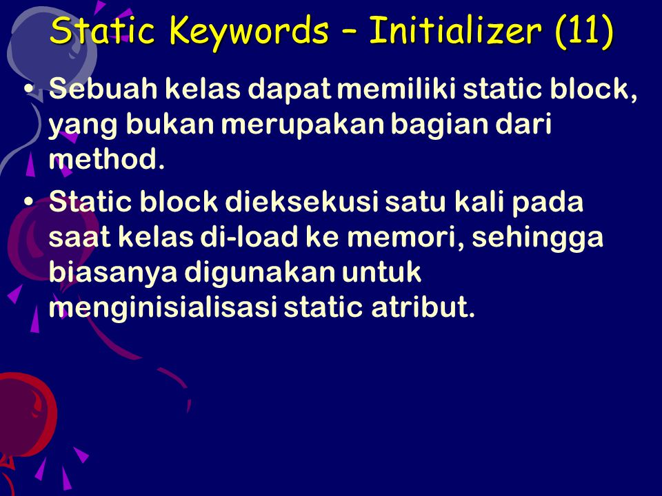 Static Keywords – Initializer (11)