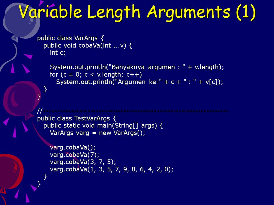 Variable Length Arguments (1)