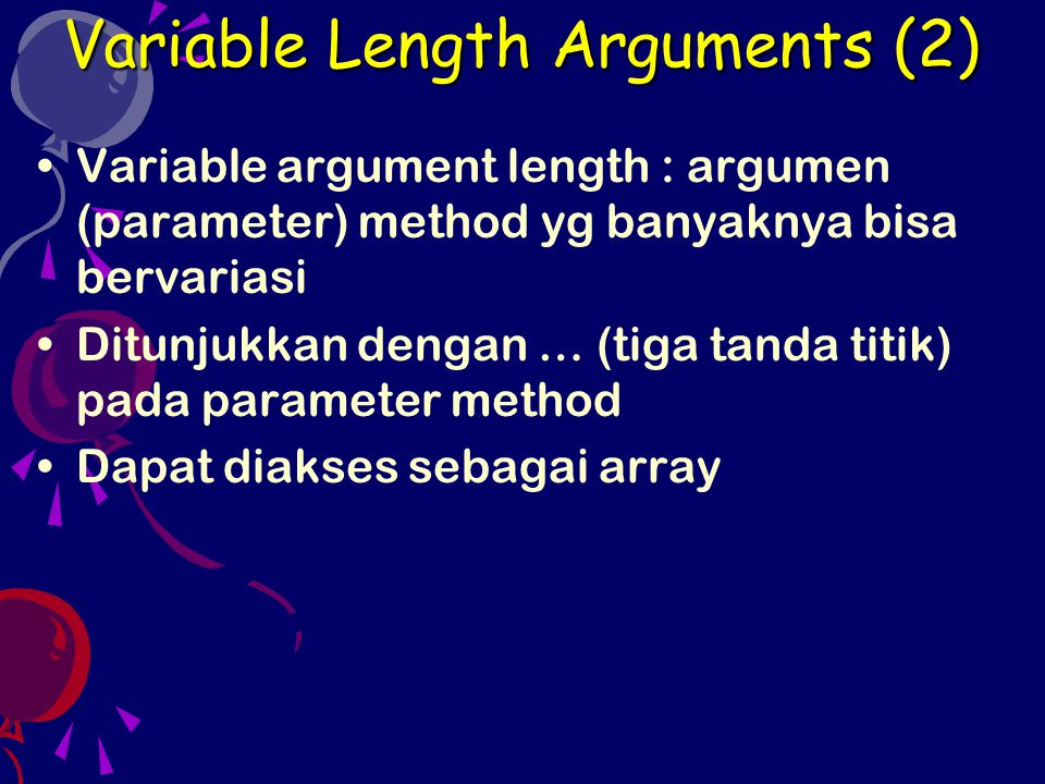 Variable Length Arguments (2)