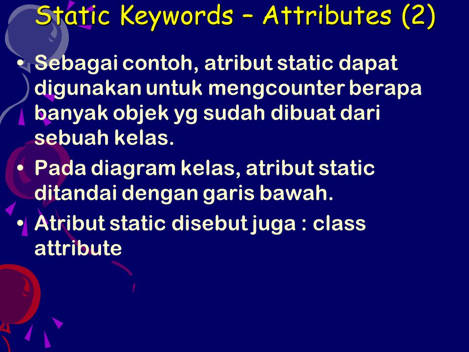 Static Keywords – Attributes (2)
