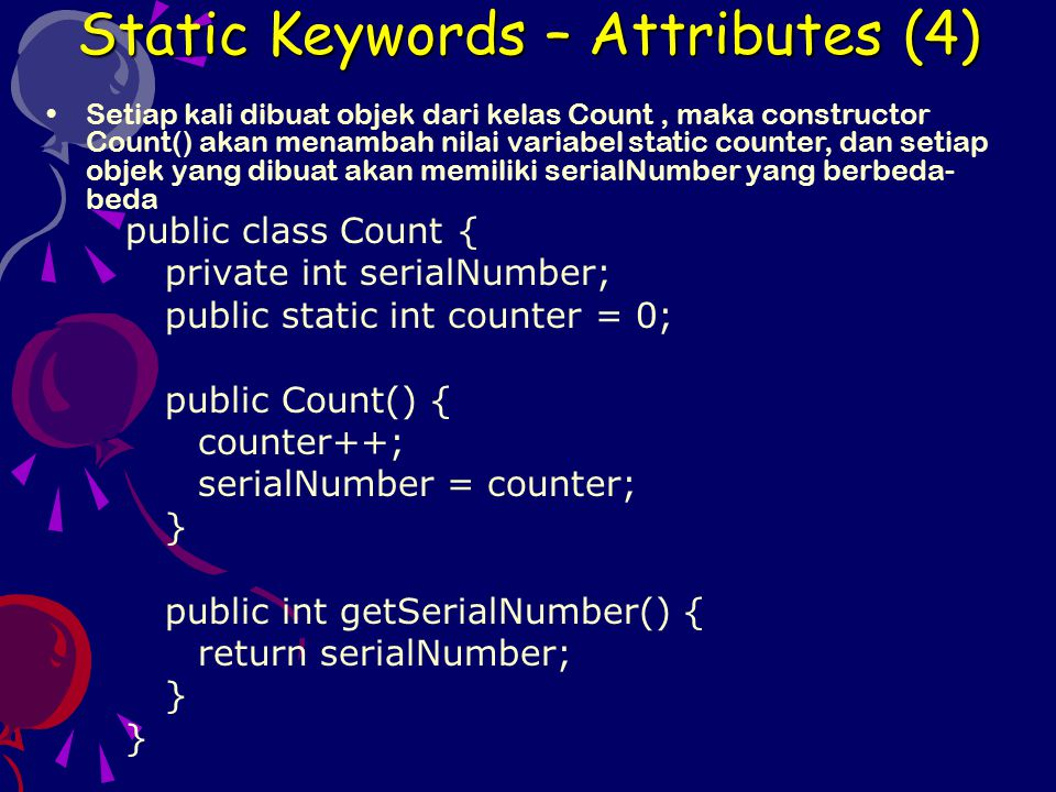 Static Keywords – Attributes (4)