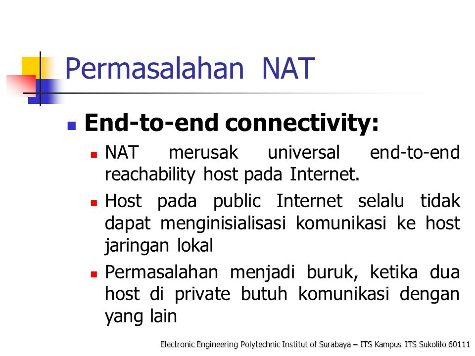 Permasalahan NAT End-to-end connectivity: