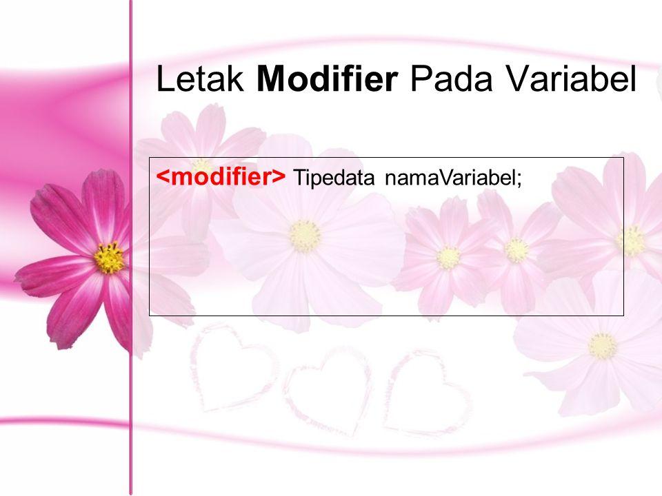 Letak Modifier Pada Variabel
