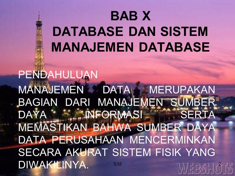 BAB X DATABASE DAN SISTEM MANAJEMEN DATABASE