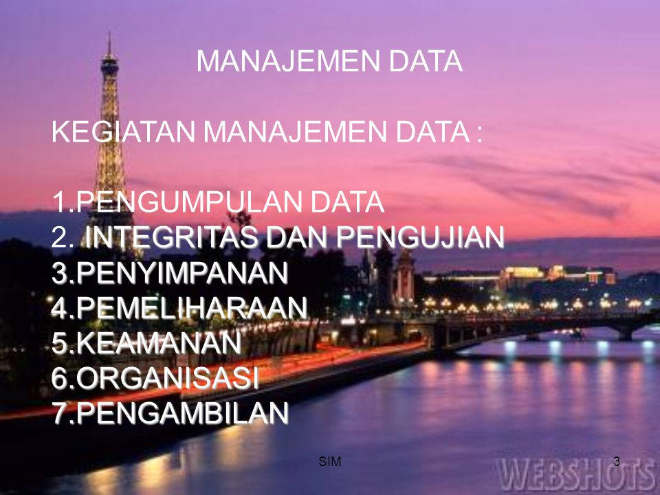 KEGIATAN MANAJEMEN DATA : PENGUMPULAN DATA INTEGRITAS DAN PENGUJIAN