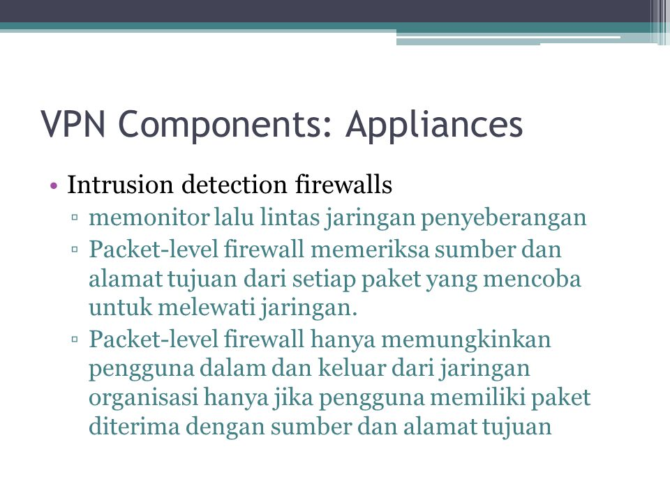 VPN Components: Appliances