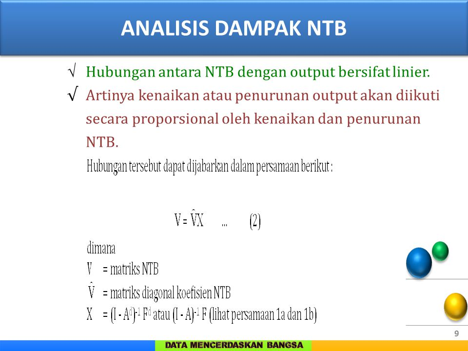 ANALISIS DAMPAK NTB √ Hubungan antara NTB dengan output bersifat linier.