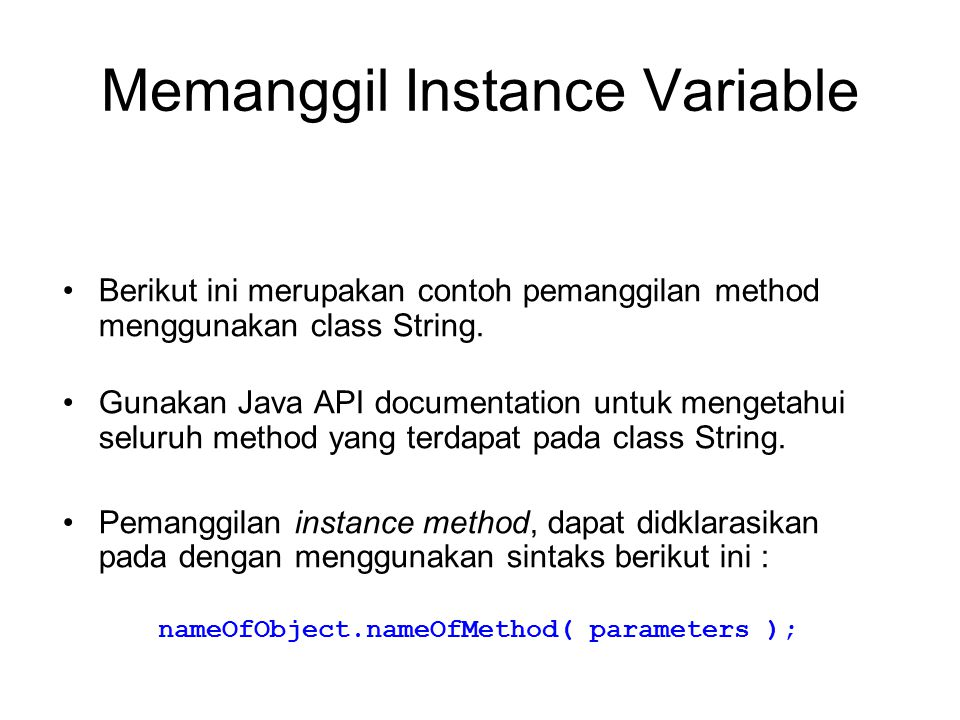 Memanggil Instance Variable