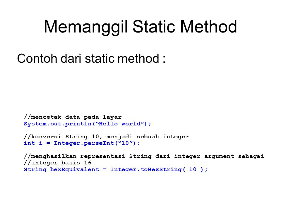 Memanggil Static Method