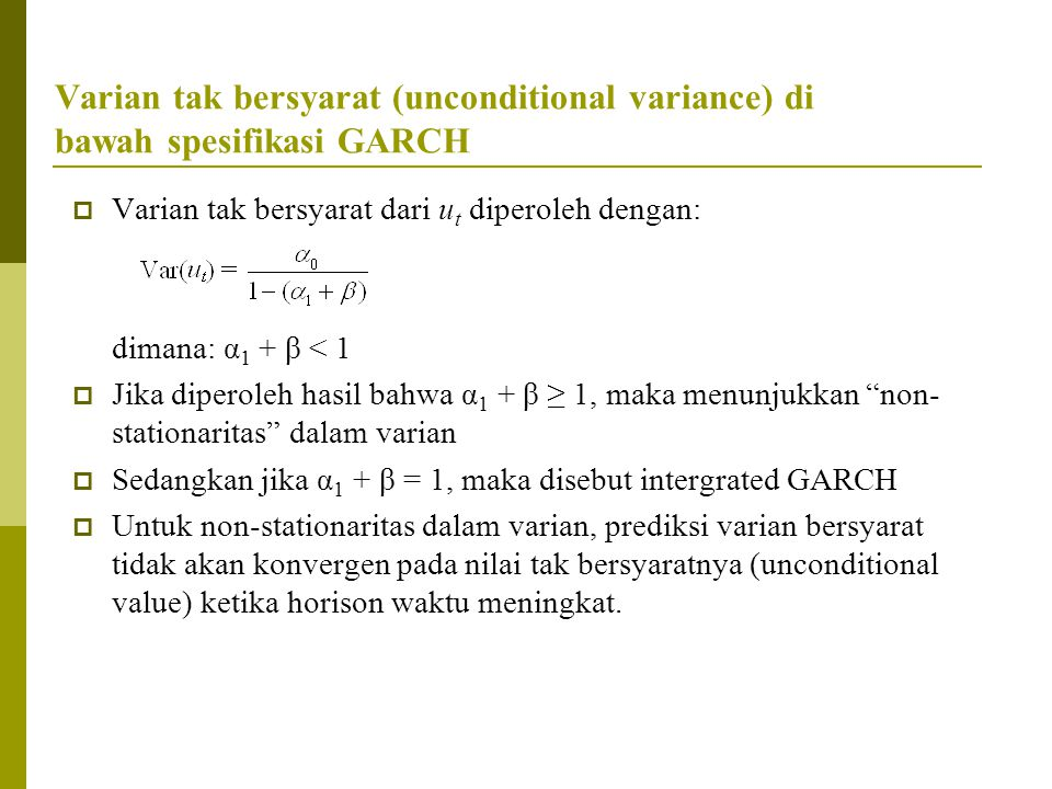 Varian tak bersyarat (unconditional variance) di bawah spesifikasi GARCH