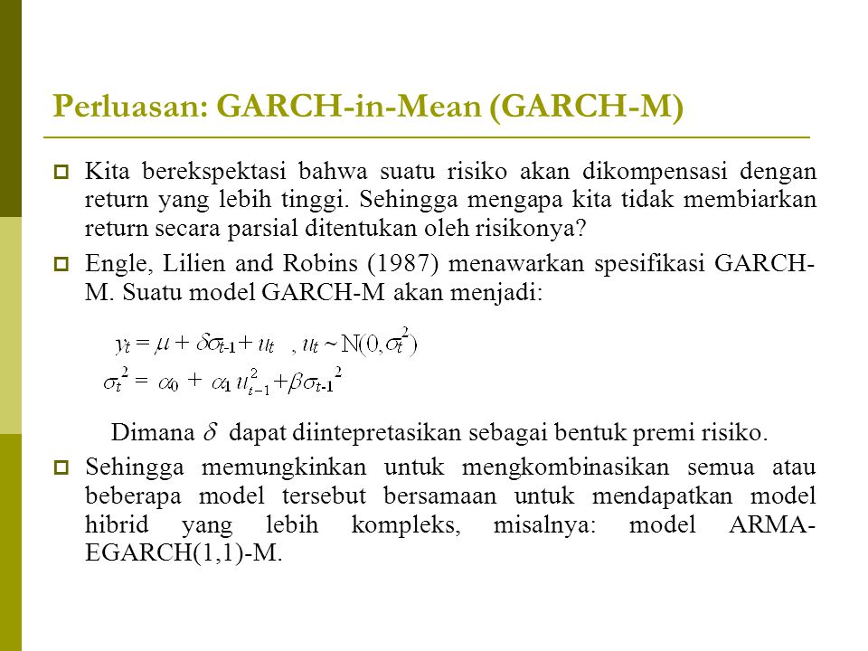 Perluasan: GARCH-in-Mean (GARCH-M)