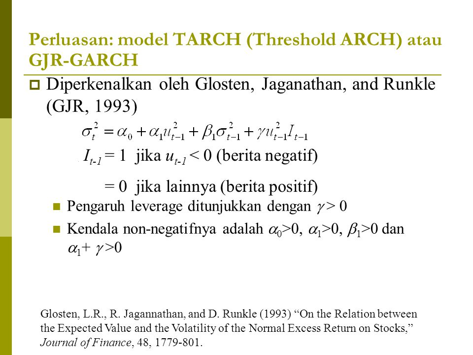 Perluasan: model TARCH (Threshold ARCH) atau GJR-GARCH
