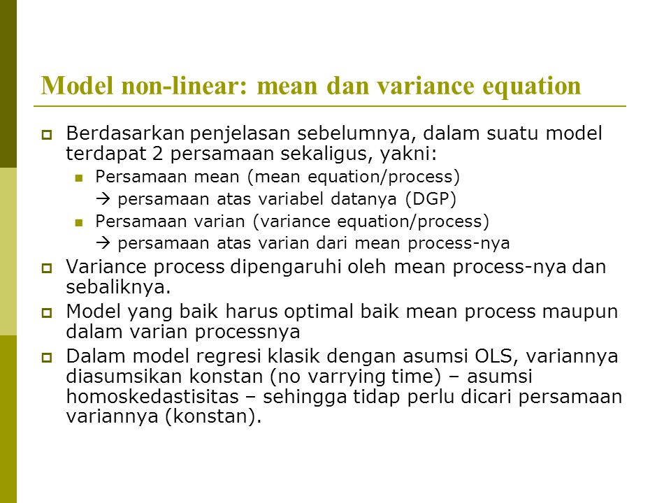 Model non-linear: mean dan variance equation