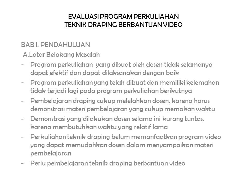 EVALUASI PROGRAM PERKULIAHAN TEKNIK DRAPING BERBANTUAN VIDEO