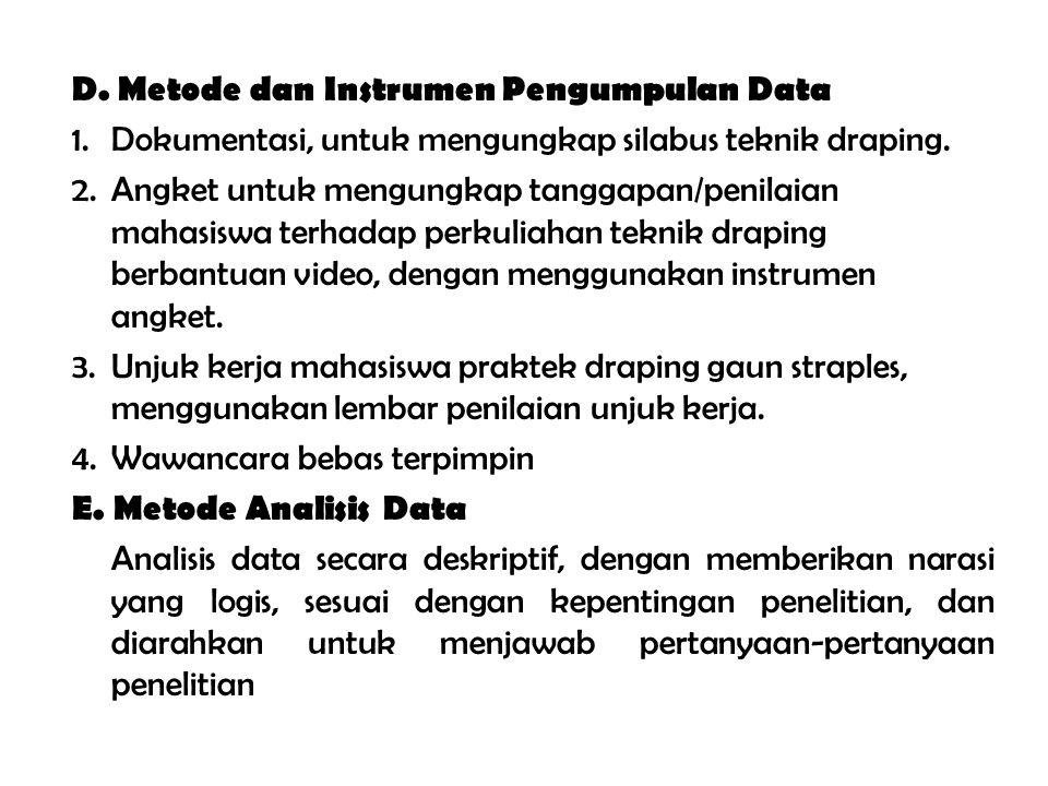 D. Metode dan Instrumen Pengumpulan Data