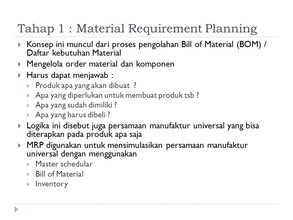 Tahap 1 : Material Requirement Planning