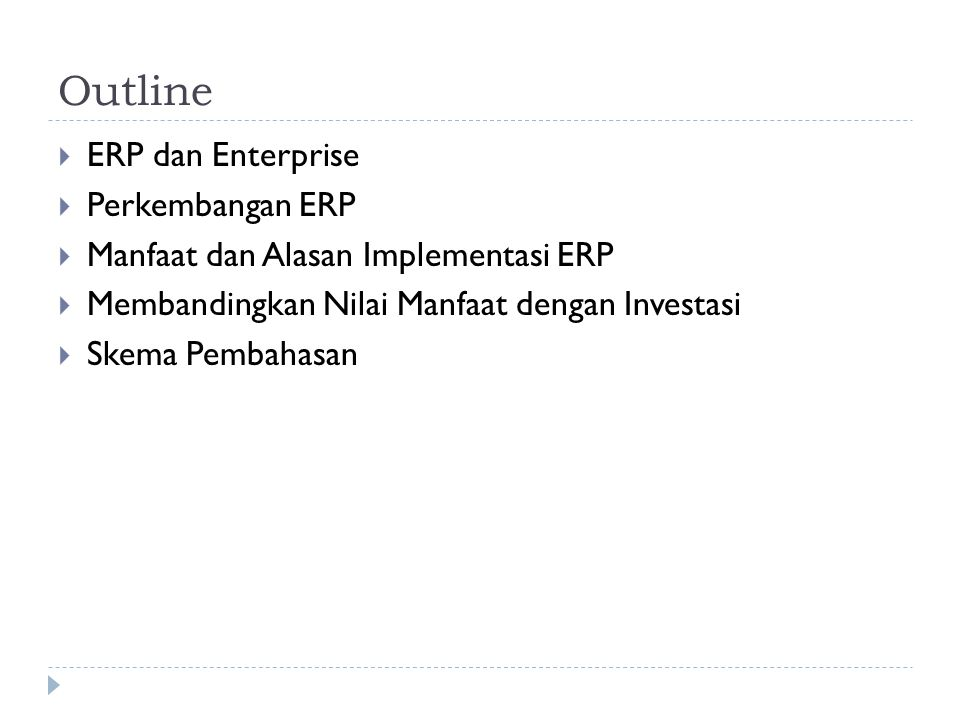Outline ERP dan Enterprise Perkembangan ERP