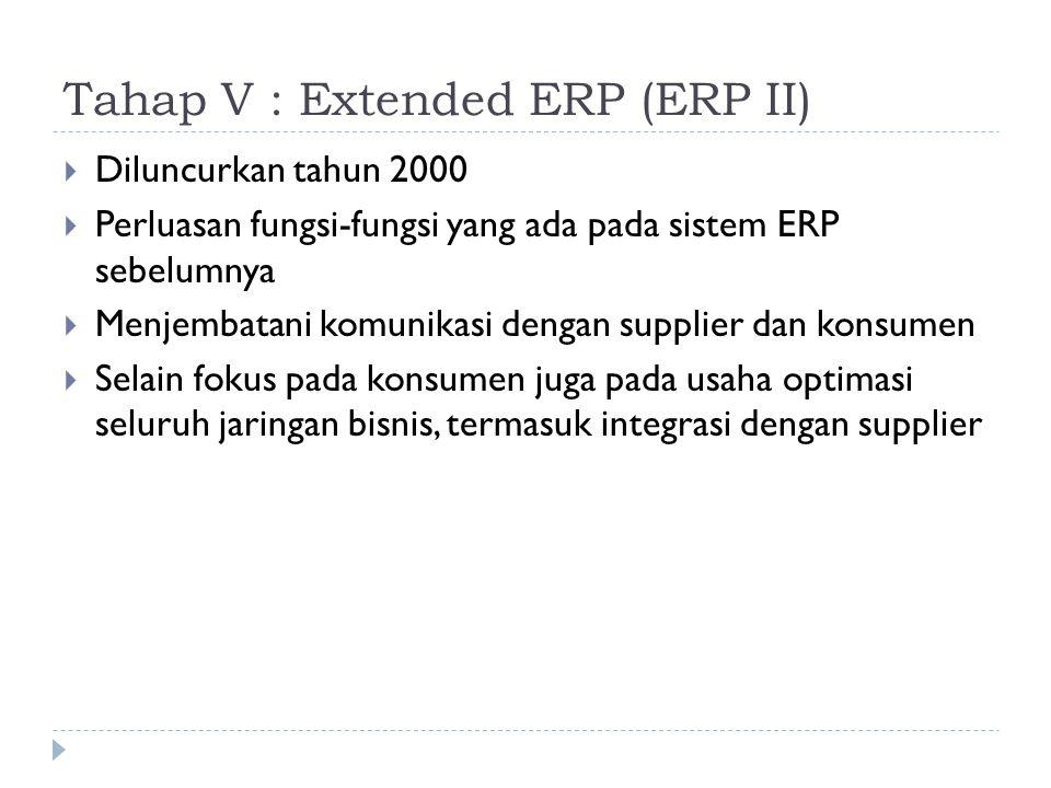 Tahap V : Extended ERP (ERP II)