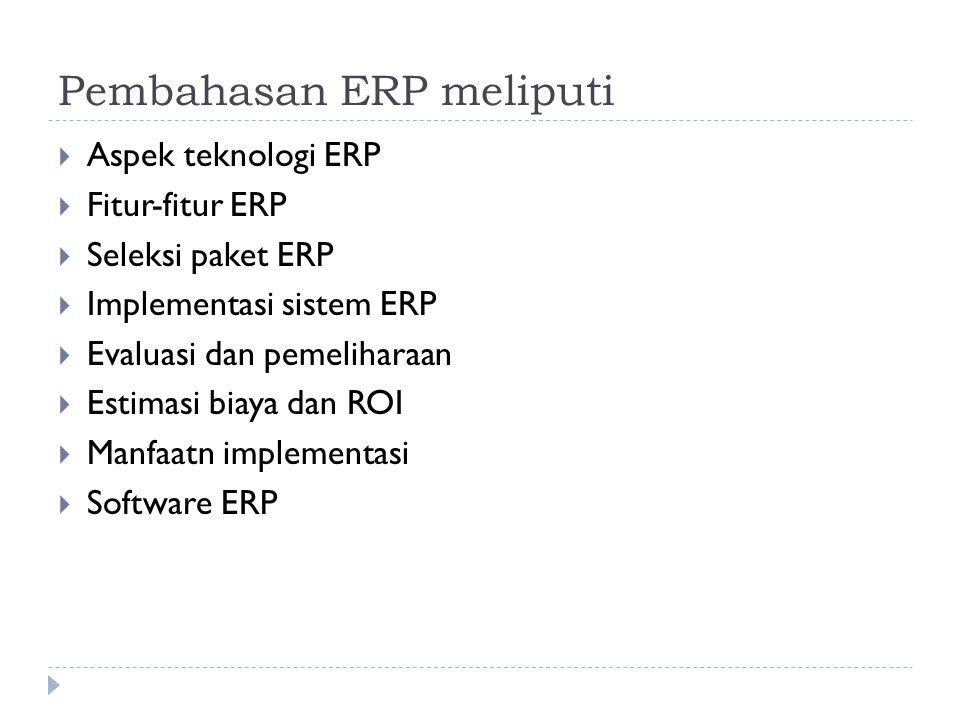 Pembahasan ERP meliputi
