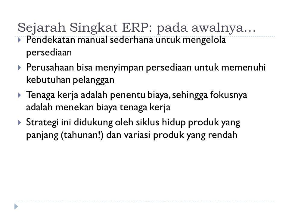 Sejarah Singkat ERP: pada awalnya…