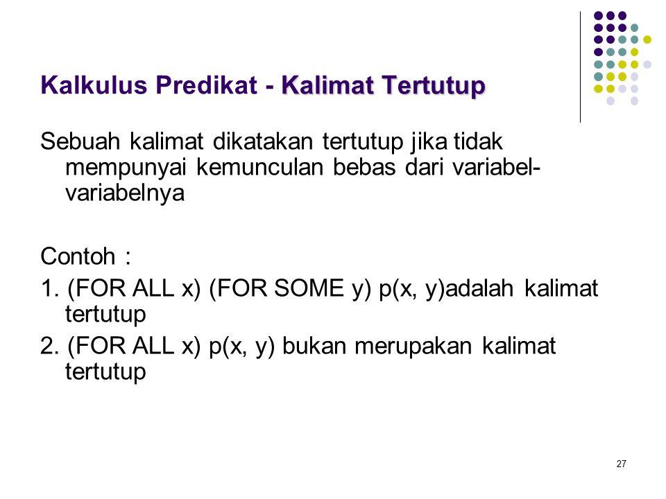 Kalkulus Predikat - Kalimat Tertutup