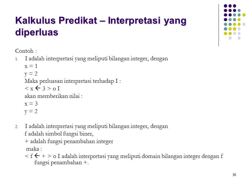Kalkulus Predikat – Interpretasi yang diperluas