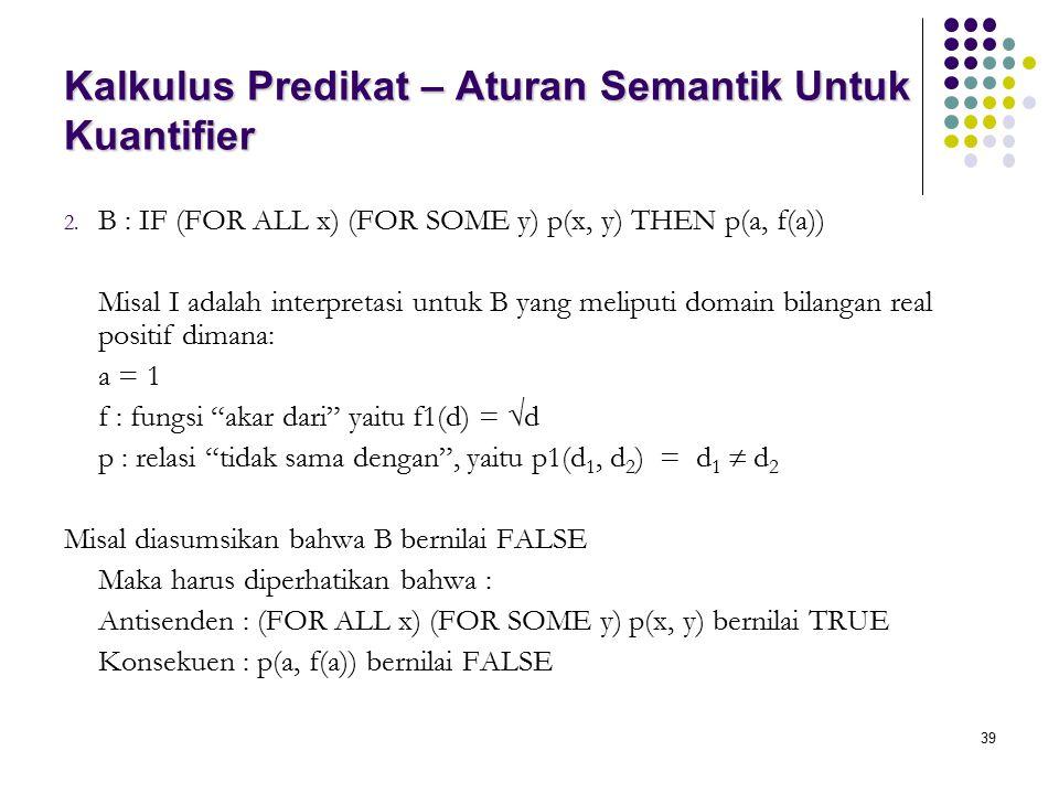 Kalkulus Predikat – Aturan Semantik Untuk Kuantifier