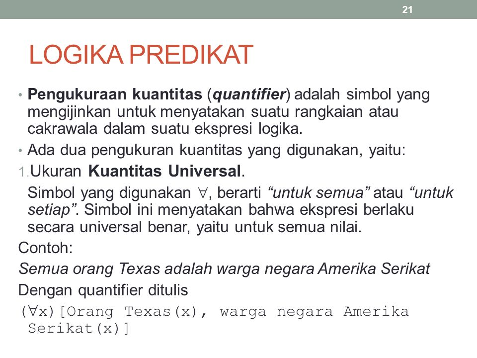 LOGIKA PREDIKAT Ukuran Kuantitas Universal.