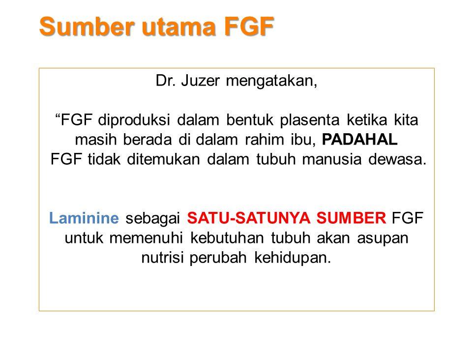 Sumber utama FGF Dr. Juzer mengatakan,