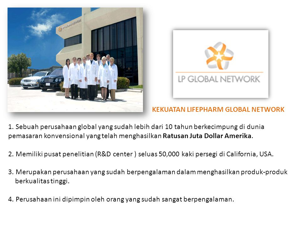 KEKUATAN LIFEPHARM GLOBAL NETWORK
